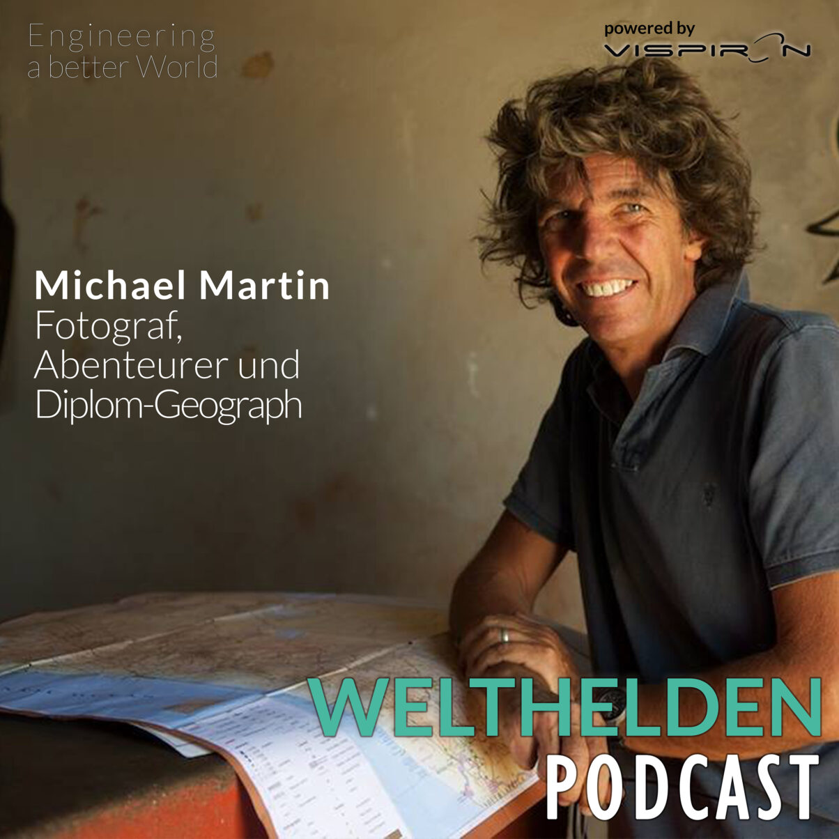 Welthelden_Podcast_VISPIRON_SYSTEMS_Michael_Martin